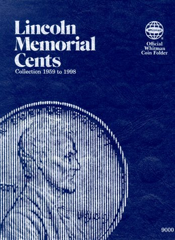 Lincoln Memorial Cents: Collection 1959 to 1998 (Official Whitman Coin Folder)