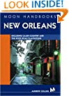 Moon Handbooks New Orleans: Including Cajun Country and the River Road Plantations