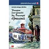 Povestea unei familii din Bucuresti. Grecenii (Romanian Edition)