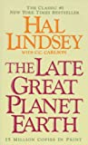 The Late, Great Planet Earth (0061041904) by Lindsey, Hal