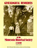 img - for Genealogical Resources of the Minnesota Historical Society: A Guide book / textbook / text book