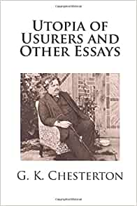 essay other usurers utopia Utopia of usurers and other essays by gilbert keith chesterton contents a  song of swords utopia of usurers i art and advertisement ii letters and the.
