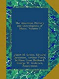 The American History and Encyclopedia of Music, Volume 5