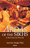 img - for ARDAS OF THE SIKHS - A DISTINCTIVE PRAYER book / textbook / text book