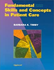 Fundamental Skills and Concepts in Patient Care by Barbara Kuhn Timby