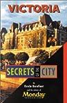 Victoria: Secrets of the city