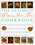 Ultimate Wok & Stir-Fry Cookbook: The...