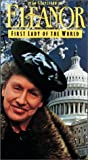 Eleanor, First Lady of the World [VHS]