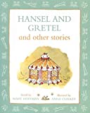 Hansel and Gretel and Other Stories (0333961382) by Hoffman, Mary