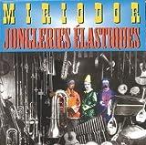 Elastic Juggling by Miriodor (2001-01-01)