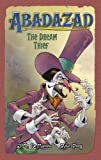The Dream Thief (Abadazad) (0007233396) by DeMatteis, J.M.