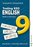 Christine Moorcroft Testing KS3 English Skills and Practice Teacher Resource Year 9