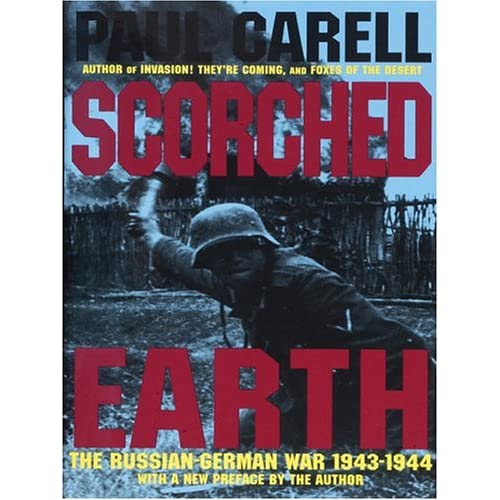Scorched Earth - The Russian-German War 1943-1944 51H5BXM9KQL._SS500_