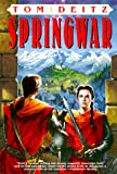 Springwar (Bantam Spectra Book) (0553378643) by Deitz, Tom