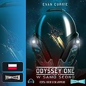 W samo sedno (Odyssey One 2) | Evan Currie