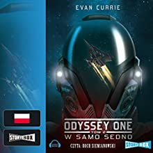 W samo sedno (Odyssey One 2) (       UNABRIDGED) by Evan Currie Narrated by Roch Siemianowski