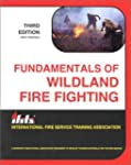 Fundamentals of Wildland Fire Fighting