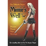 The Valkyrie Sagas: Mimir's Wellby Dr Gregory Pepper