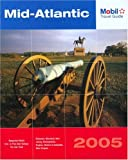 cover of Mobil Travel Guide Mid Atlantic, 2005