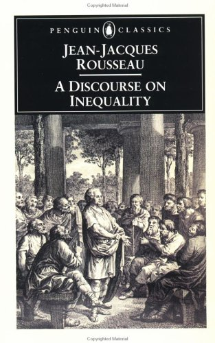 A Discourse on Inequality (Penguin Classics), Jean-Jacques Rousseau, Maurice Cranston