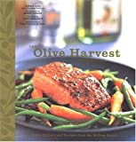 img - for The Olive Harvest Cookbook: Olive Oil Lore and Recipes from McEvoy Ranch book / textbook / text book
