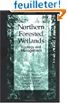 Northern Forested Wetlands Ecology an...
