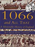 1066 & All That: A Memorable History of England