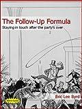 The Follow Up Formula