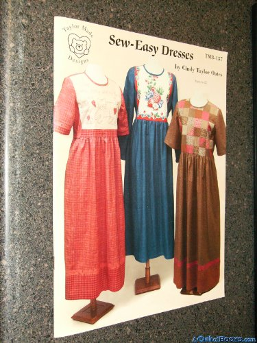 Sew-Easy Dresses Sizes 6 - 22 (TMB-137) (Cindy Taylor Oates Sew compare prices)