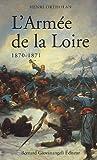 echange, troc Henri Ortholan - L'Armée de la Loire 1870-1871