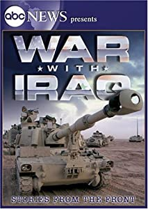 ABC News Presents War with Iraq - Stories from the Front