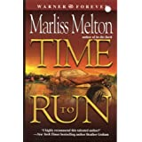 Time To Run: Number 3 in series (Navy SEALs)by Marliss Melton