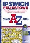 A-Z Ipswich and Felixstowe Street Atl...