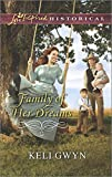 img - for Family of Her Dreams (Love Inspired Historical) book / textbook / text book