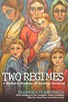 Two Regimes: A Mother's Memoir of Wartime Survival