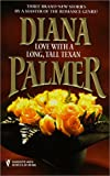 Love With A Long Tall Texan (0373483791) by Palmer, Diana