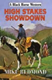 img - for High Stakes Showdown (Black Horse Western) book / textbook / text book