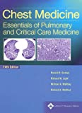 img - for Chest Medicine: Essentials of Pulmonary and Critical Care Medicine (Chest Medicine (George)) book / textbook / text book