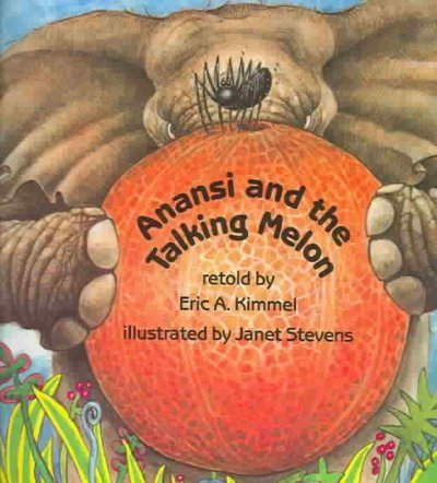 Anansi And The Talking Melon (Live Oak Readalong)