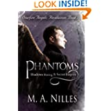 Phantoms: Shadows Rising & Secret Empire (Starfire Angels: Revelations Book 2)