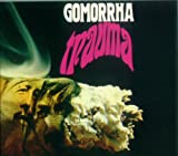 Gomorrha/Trauma