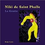 La Grotte. Englische Ausgabe. (3775712763) by Niki de Saint Phalle