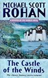 The Castle of the Winds (Winter of the World) (1857235703) by Michael Scott Rohan