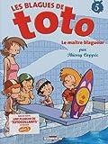 """Afficher """"Les Blagues de Toto n° 5 Le Maître blagueur"""""""