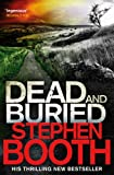 Dead And Buried (Cooper and Fry) Stephen Booth