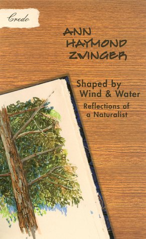 Shaped by Wind and Water: Reflections of a Naturalist (The World As Home)