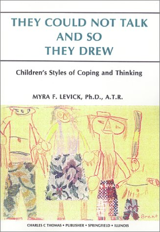 They Could Not Talk & So They Drew: Children's Styles of Coping & Thinking