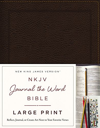 NKJV, Journal the Word Bible, Large Print, Bonded Leather, Brown, Red Letter Edition: Reflect, Journal, or Create Art Next to Your Favorite Verses (Red Words compare prices)