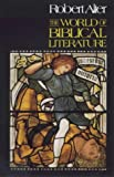 The World of Biblical Literature (0281046549) by Alter, Robert