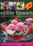 Edible Flowers: From garden to kitche...
